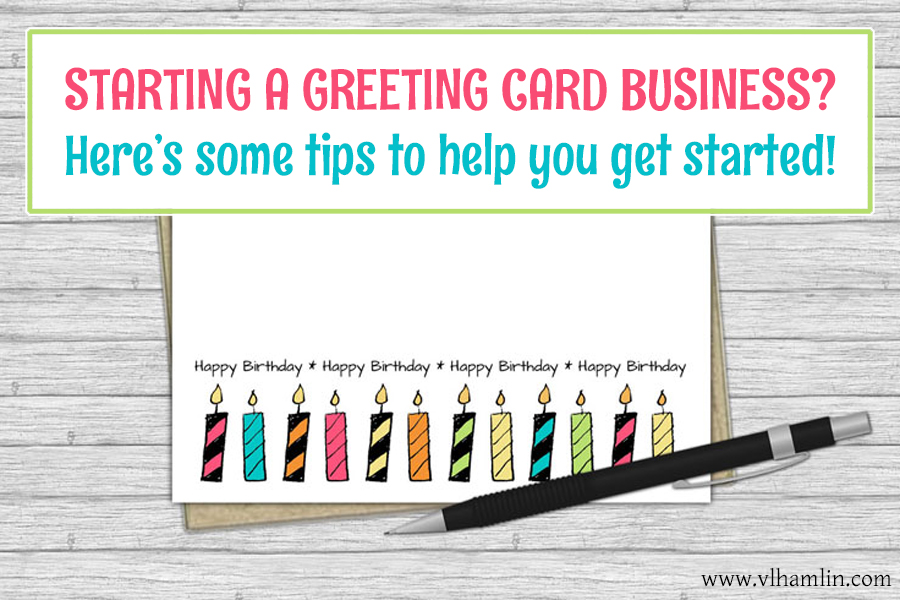 Starting A Greeting Card Business Here