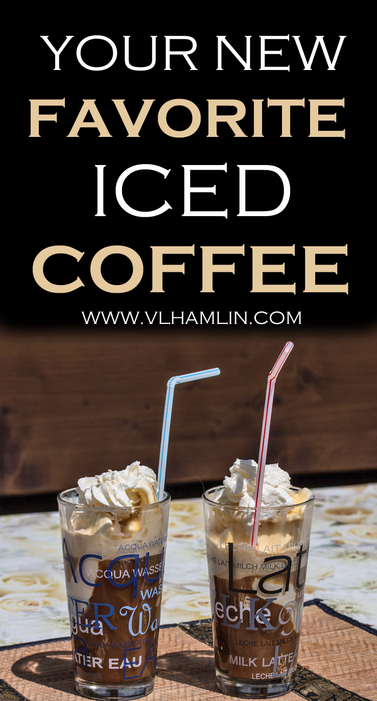 YOUR NEW FAVORITE ICED COFFEE