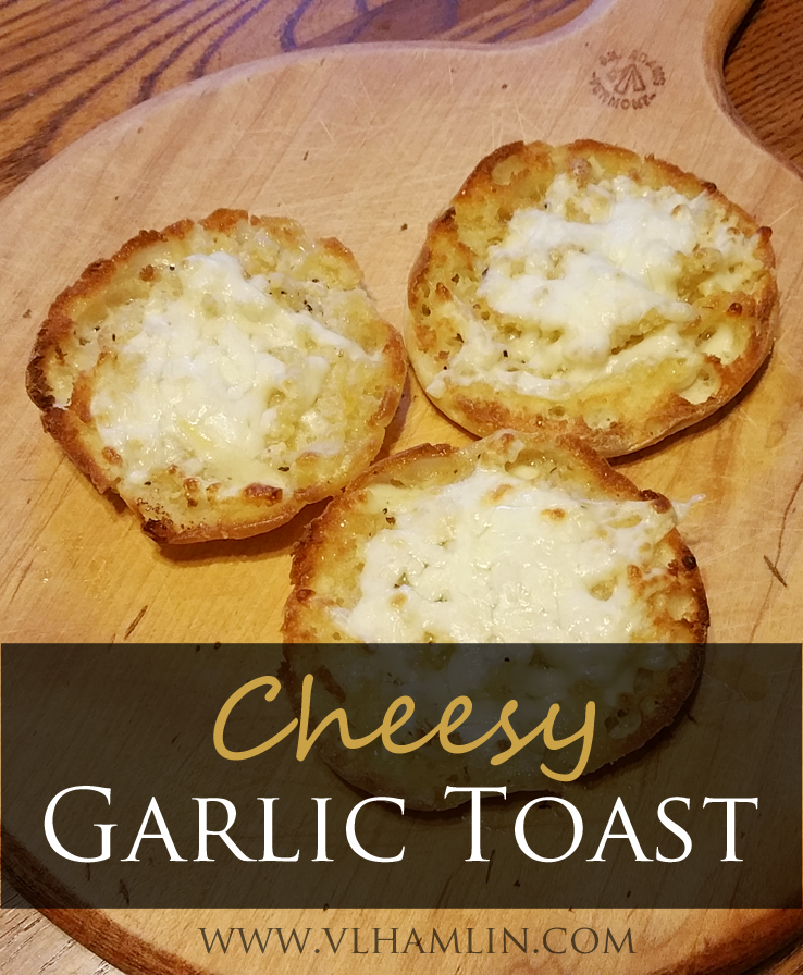 Cheesy Garlic Toast
