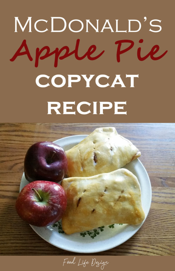McDonalds Apple Pie - Copycat Recipe - Food Life Design