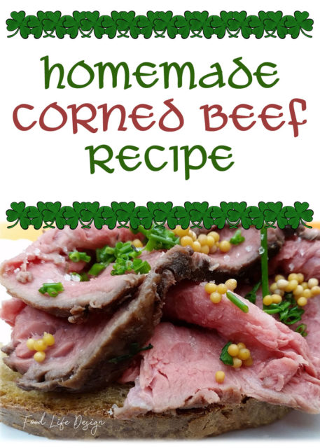 Homemade Corned Beef Recipe for St Patricks Day - Food Life Design