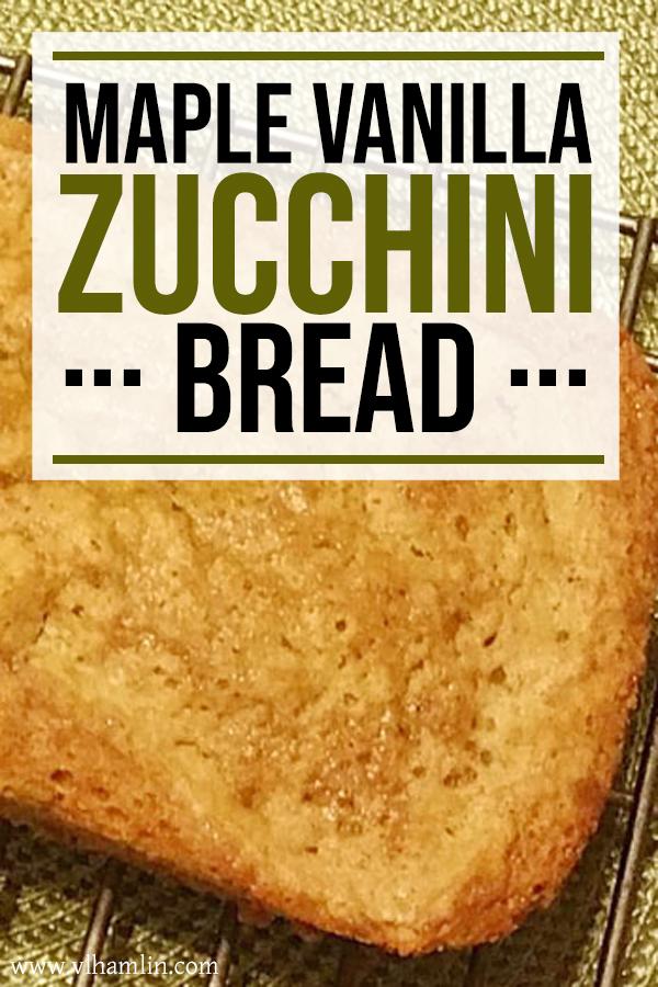 Maple Vanilla Zucchini Bread Recipe | Food Life Design