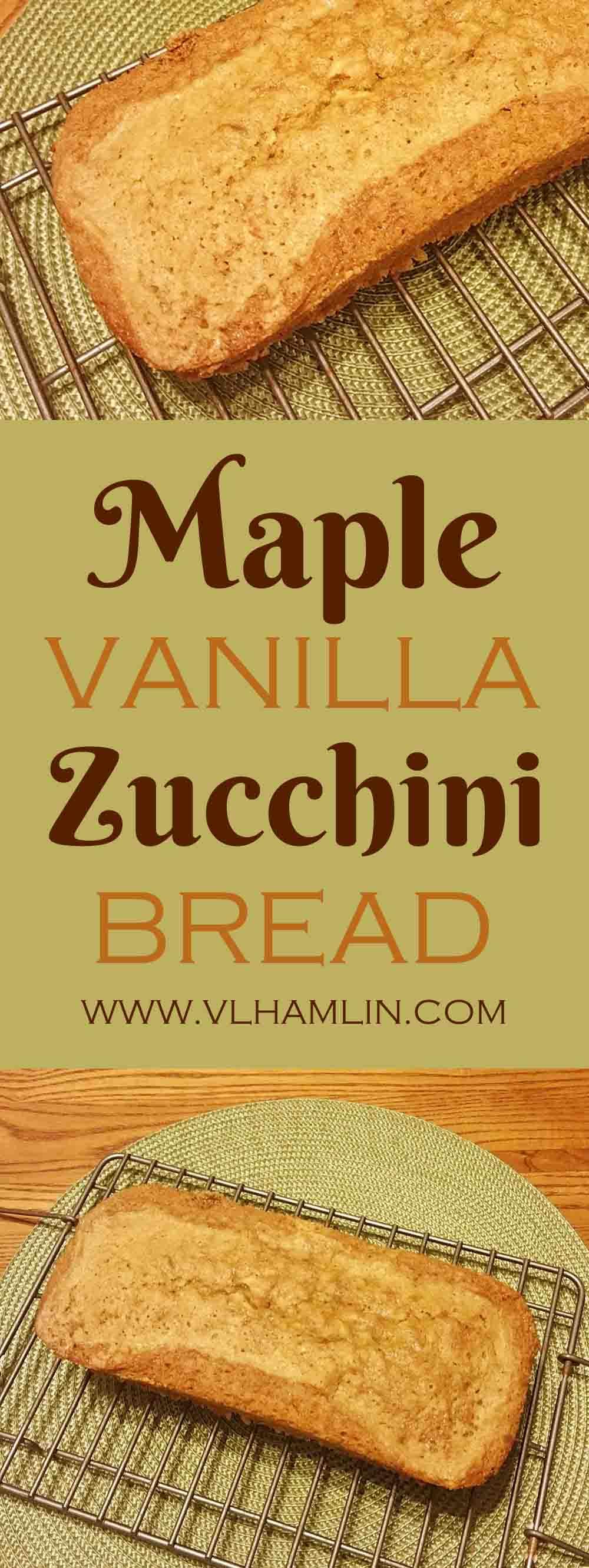 Maple Vanilla Zucchini Bread