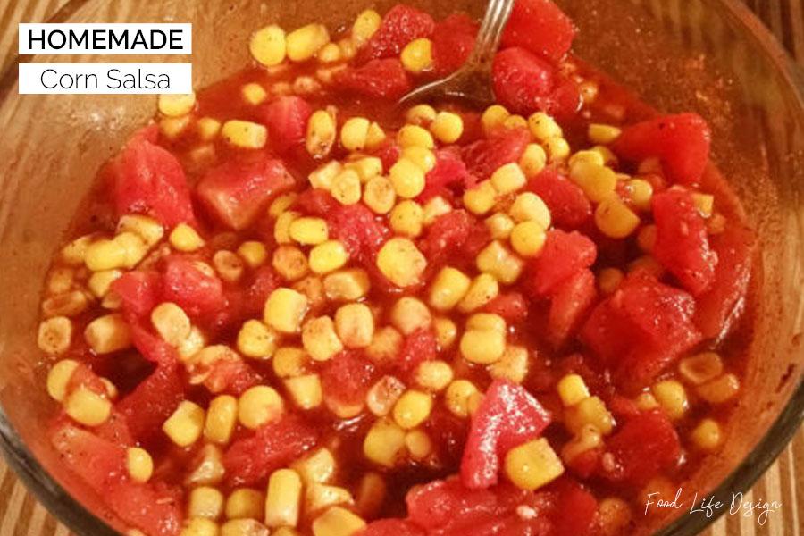 Homemade Corn Salsa - Food Life Design
