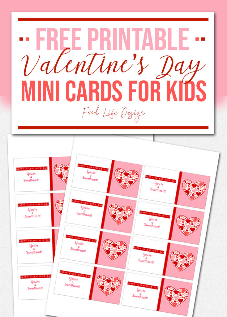 Free Printable Valentine's Day Mini Cards for Kids - Food Life Design