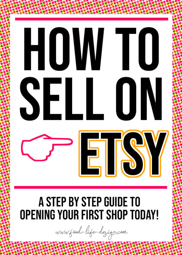How to Sell on Etsy - A Step By Step Guide