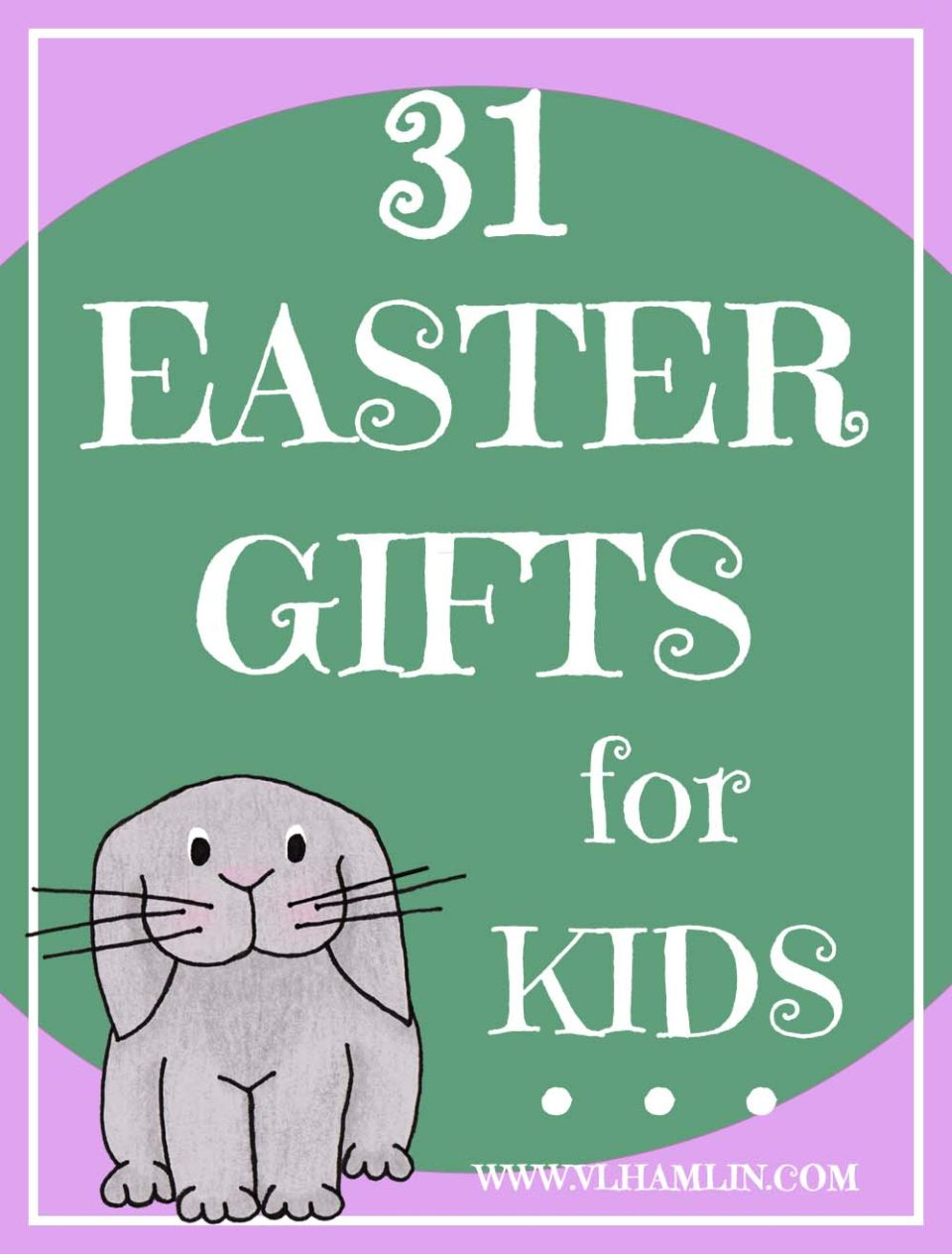 31 Easter Gifts for Kids