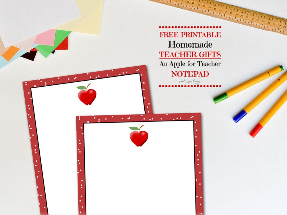 Free An Apple for Teacher Notepad - Food Life Design