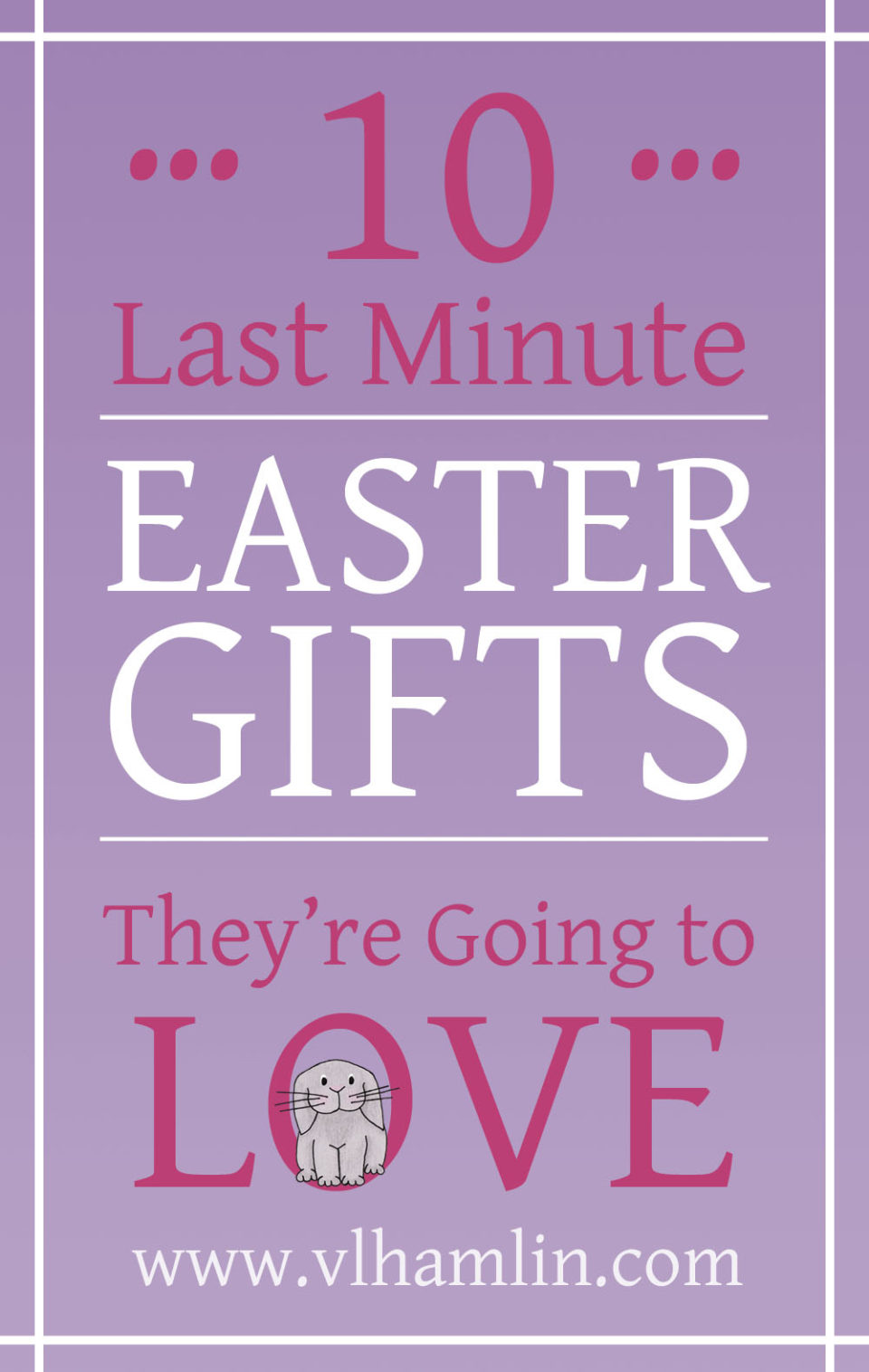 10 Last Minute Easter Gifts They Are Going To Love