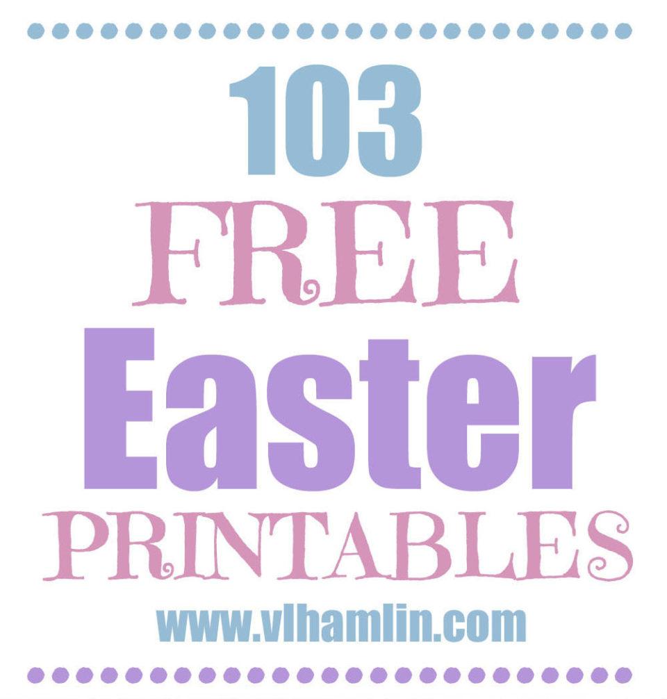 103 Free Easter Printables 2