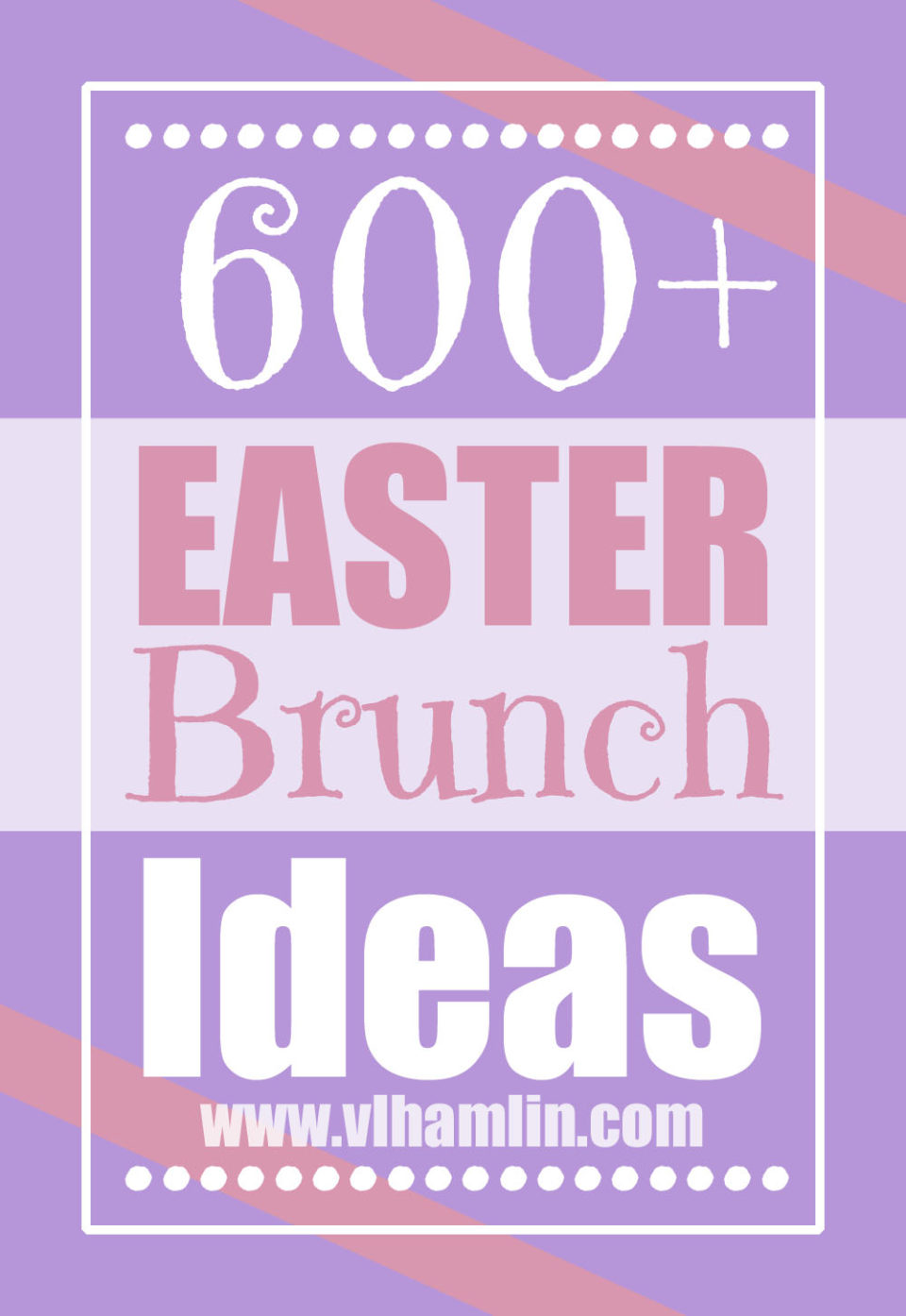 600+ Easter Brunch Ideas
