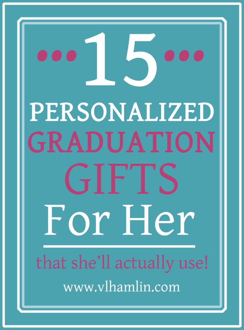 15 Personalized Graduation Gifts for Her