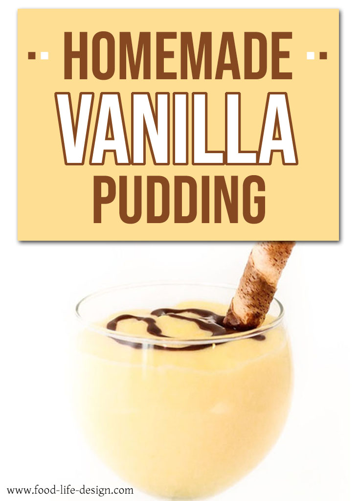 Homemade Vanilla Pudding Recipe - Food Life Design