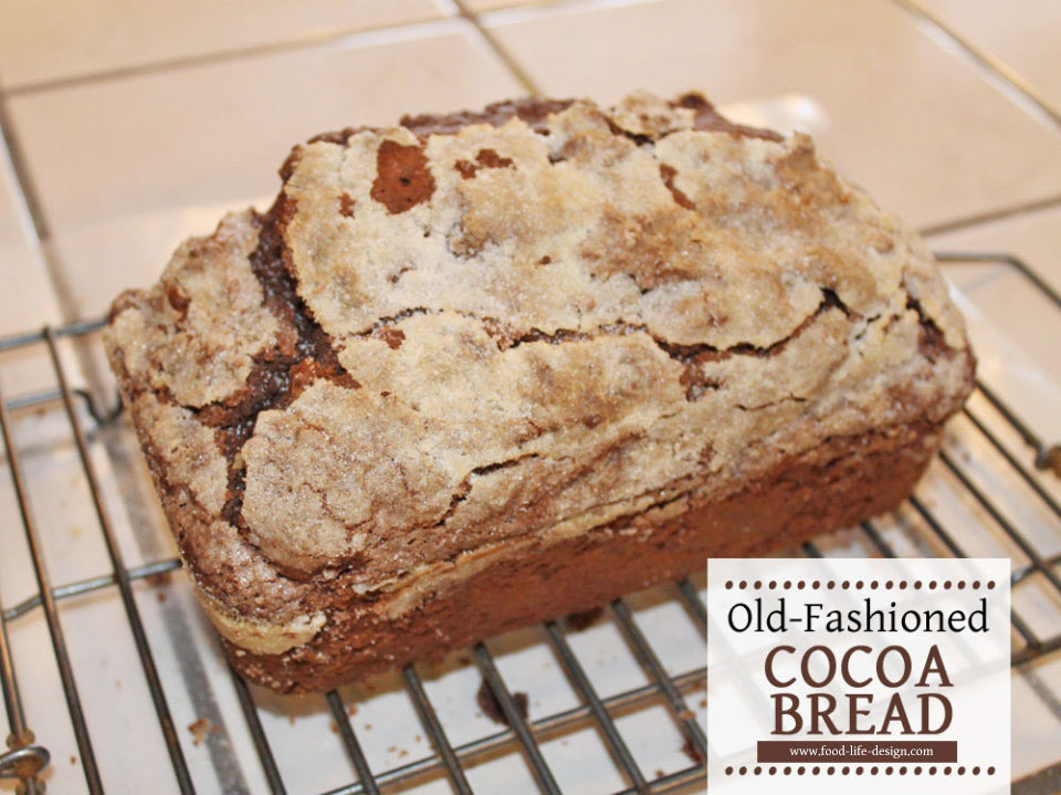 Old Fashioned Cocoa Bread Recipe from Food Life Design