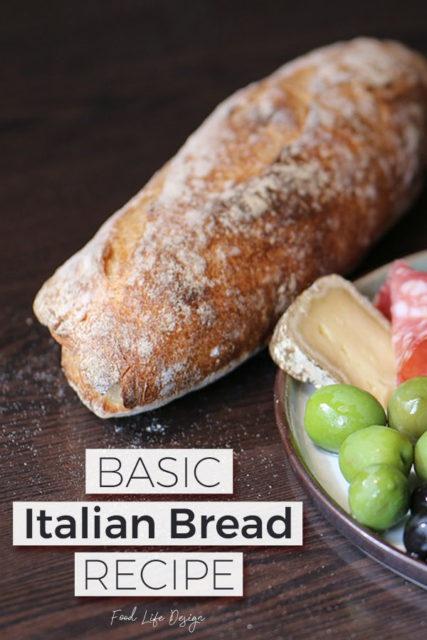 The Best Basic Italian Bread Recipe - Food Life Design