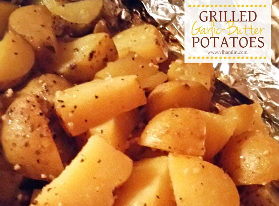 Grilled Garlic Butter Potatoes