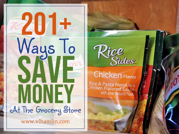 201 Ways to Save Money At The Grocery Store 2