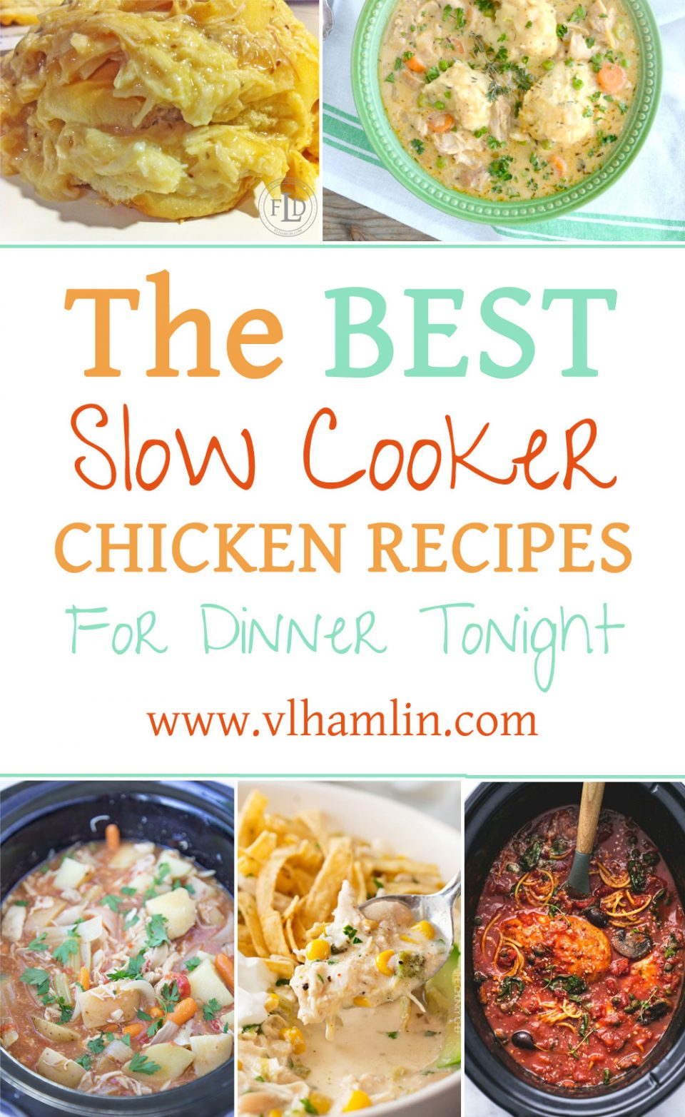 The Best Slow Cooker Chicken Recipes for Dinner Tonight