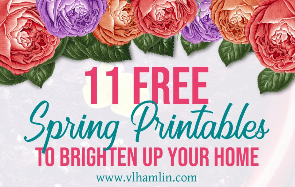 11 Free Spring Printables To Brighten Up Your Home