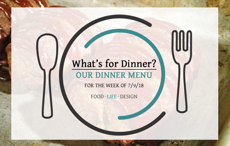 DINNER MENU 7-9-18