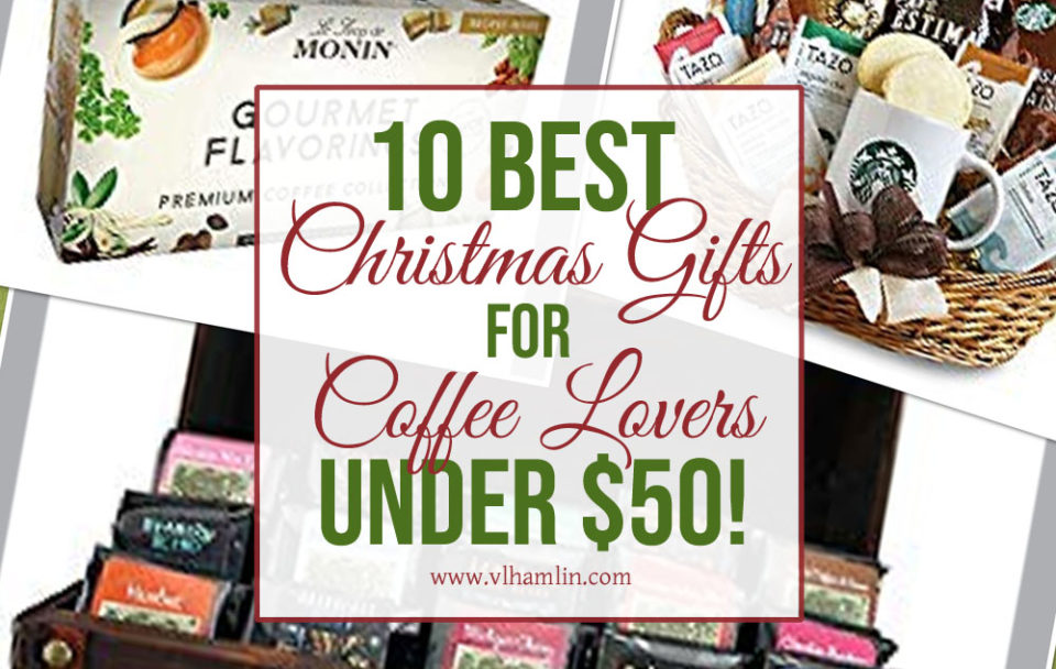 10 Best Christmas Gifts for Coffee Lovers
