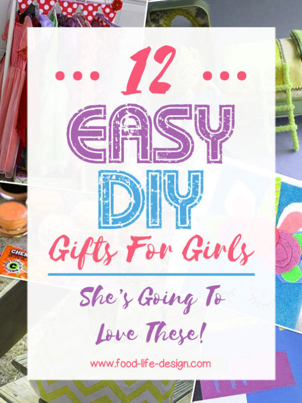 Easy DIY Gifts for Girls - Food Life Design