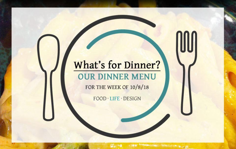 Our Dinner Menu 10-8-18