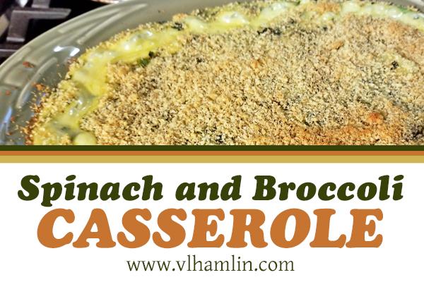 Spinach and Broccoli Casserole Recipe