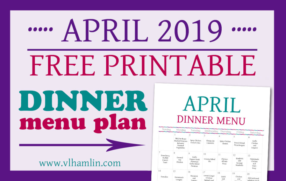 APRIL 2019 Dinner Meal Plan