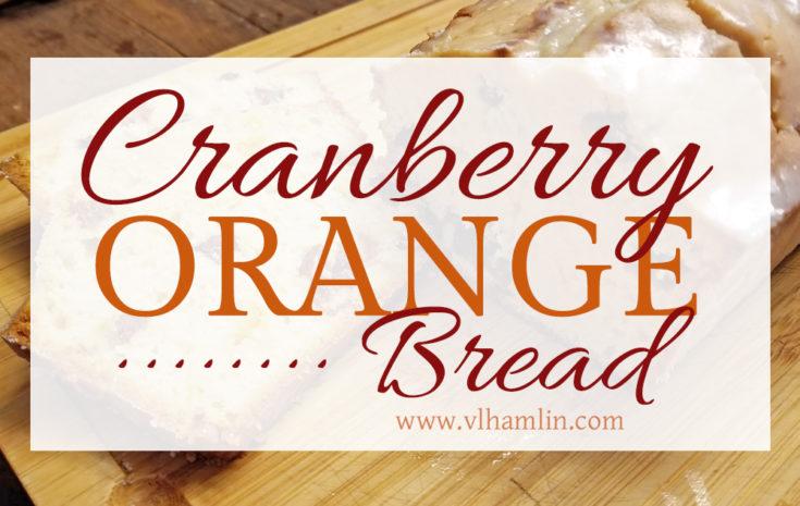 Cranberry Orange Bread Recipe | Food Life Design