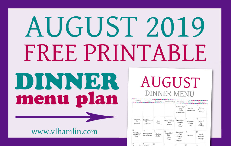 AUGUST 2019 Dinner Planner