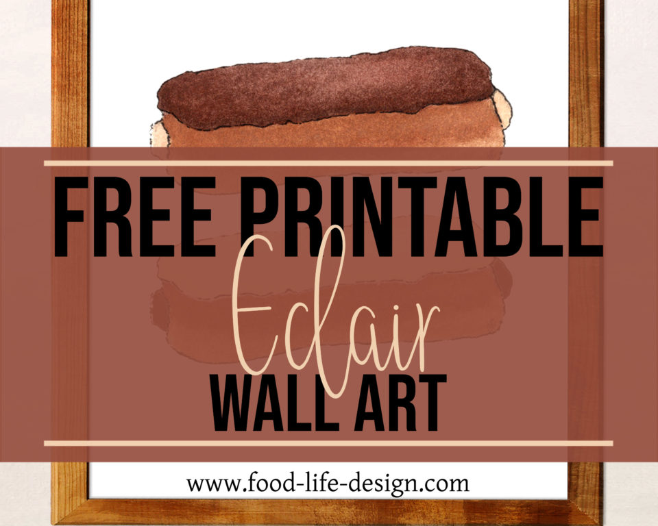 Free Printable Eclair Wall Art - Featured