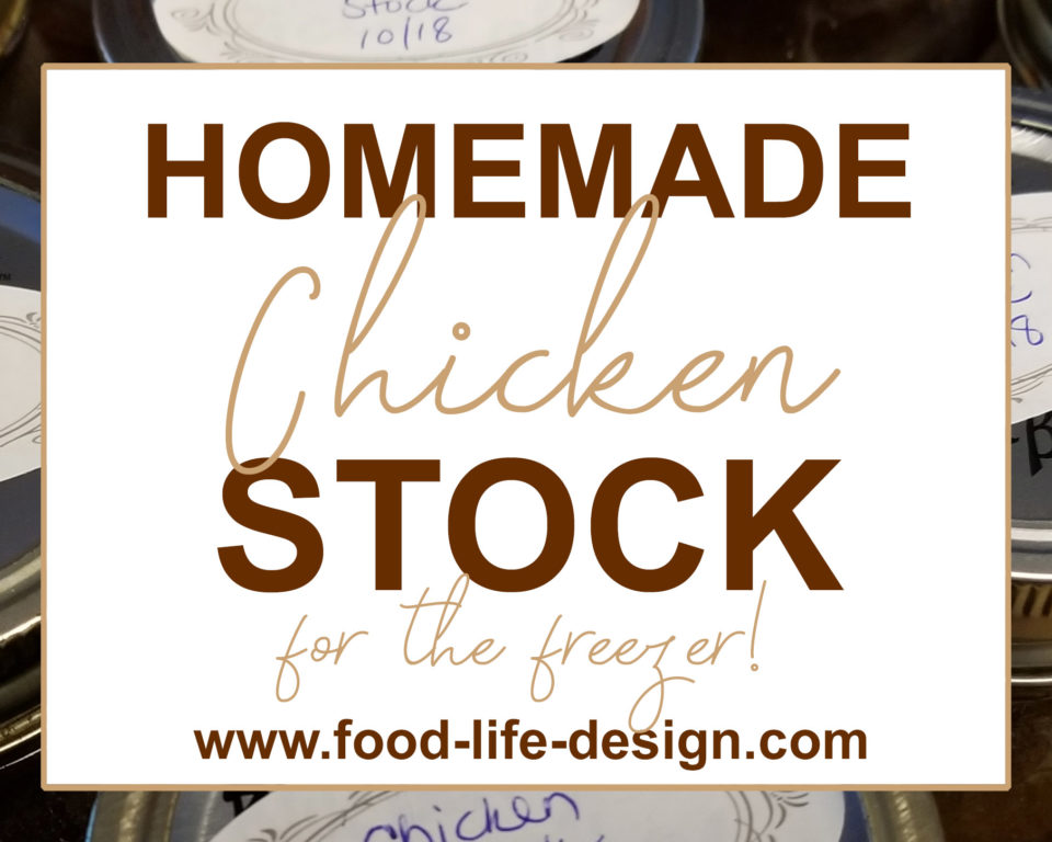 Homemade Chicken Stock for the Freezer 2 | Food Life Design