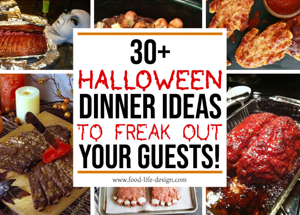 30+ Halloween Dinner Ideas to Freak Out Your Guests - Food Life Design