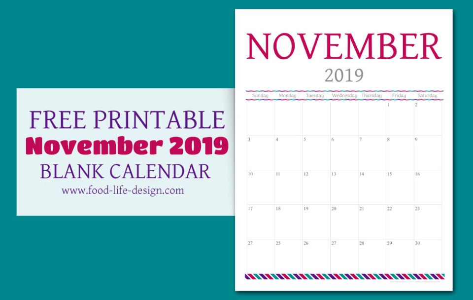 Free November Calendar Printable 2019 | Food Life Design