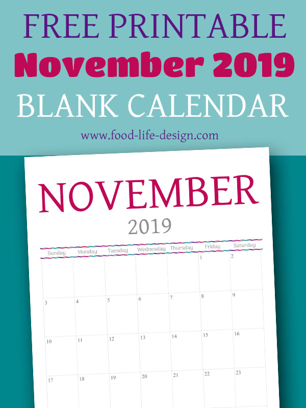 Free Printable Calendar for November 2019 | Food Life Design