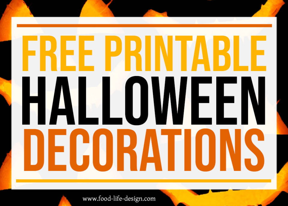 Free Printable Halloween Decorations - Food Life Design - FEATURED