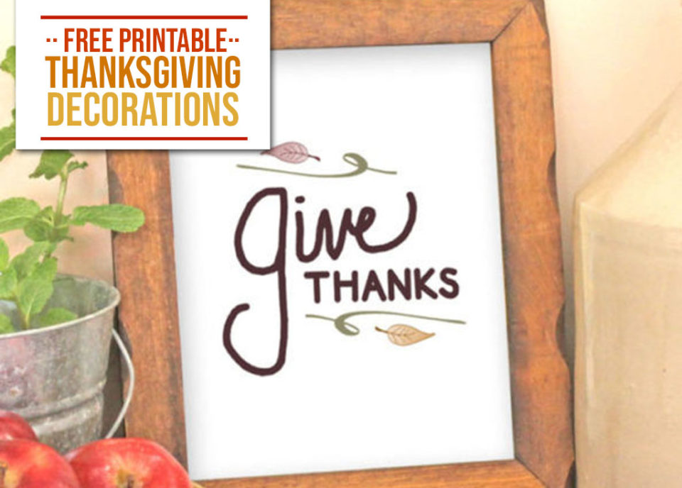 Free Printable Thanksgiving Decorations 1 - Food Life Design