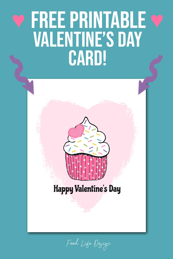 Free Printable Valentine's Day Card - DOWNLOAD HERE - Food Life Design