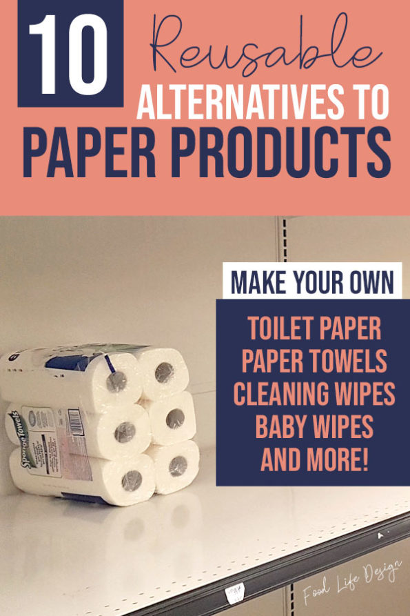 10 Alternatives to Paper Products You Can Make at Home - Food Life Design