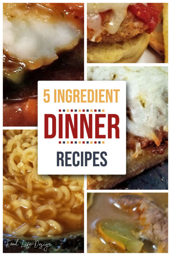 5 Ingredient Dinner Recipes 3 - Food Life Design