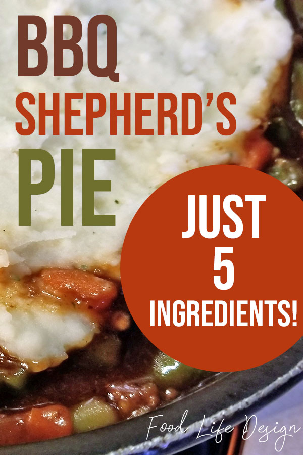 BBQ Shepherds Pie Recipe - Just 5 Ingredients - Food Life Design