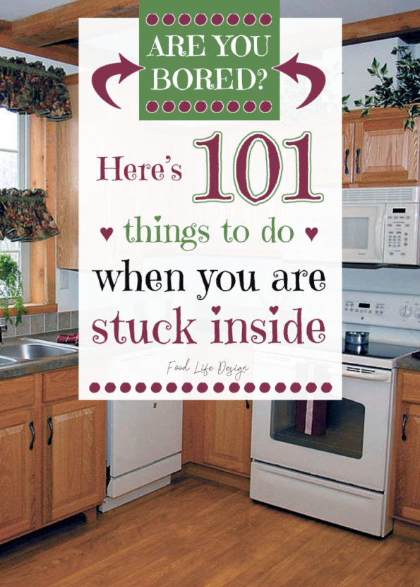 101 Things to Do When You Are Bored - Food Life Design