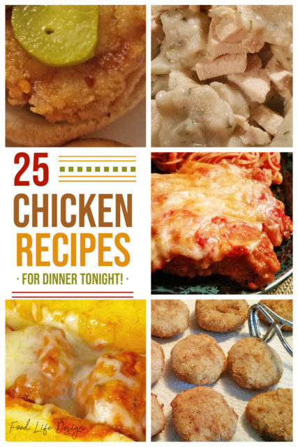 Need some quick and easy meal ideas to satisfy the family? Here's 25 chicken recipes for dinner - including some with just 4 ingredients!