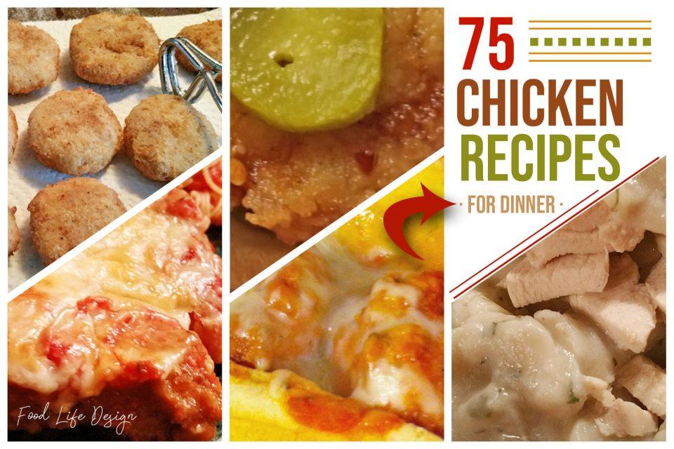 75 Chicken Recipes for Dinner