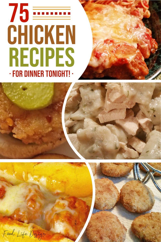 75 Chicken Recipes for Dinner Tonight - Food Life Design