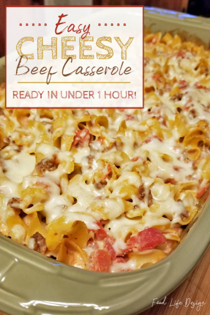 Cheesy Beef Casserole Recipe - Food Life Design