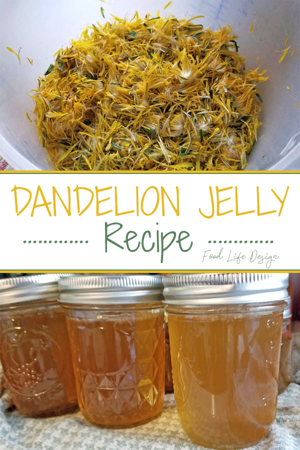 Dandelion Jelly Recipe - Food Life Design