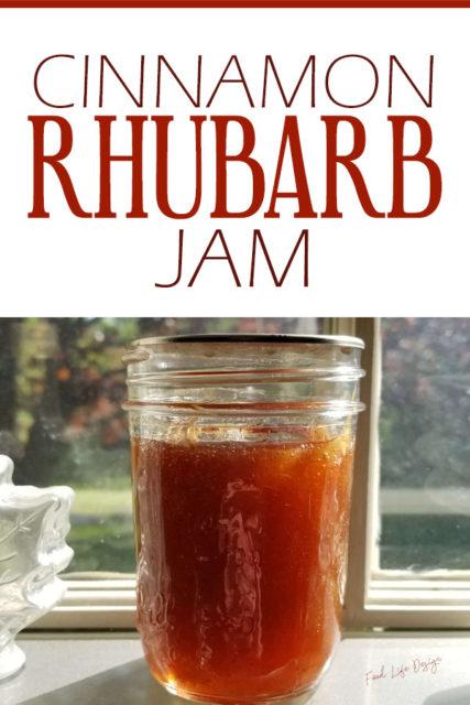 Cinnamon Rhubarb Jam - Food Life Design