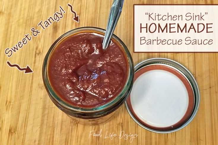 Sweet and Tangy - Kitchen Sink Homemade Barbecue Sauce - Food Life Design